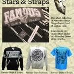 Famous Stars &amp; Straps Holiday 2012 in store now