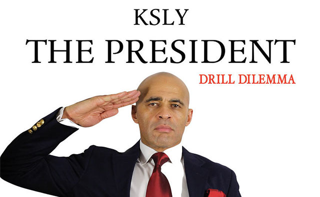 Ksly the President Drill Dilemma